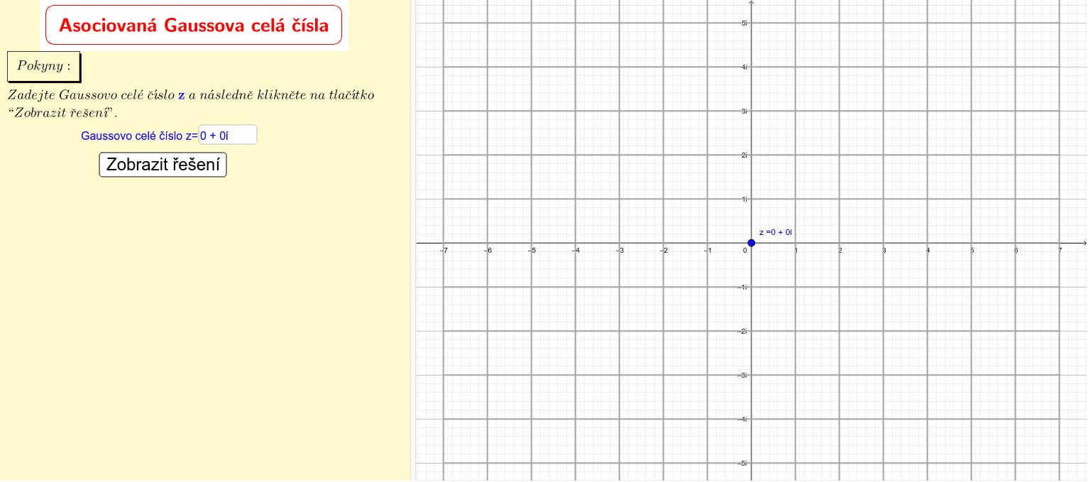Asociovaná Gaussova celá čísla Zahajte aktivitu stisknutím klávesy Enter