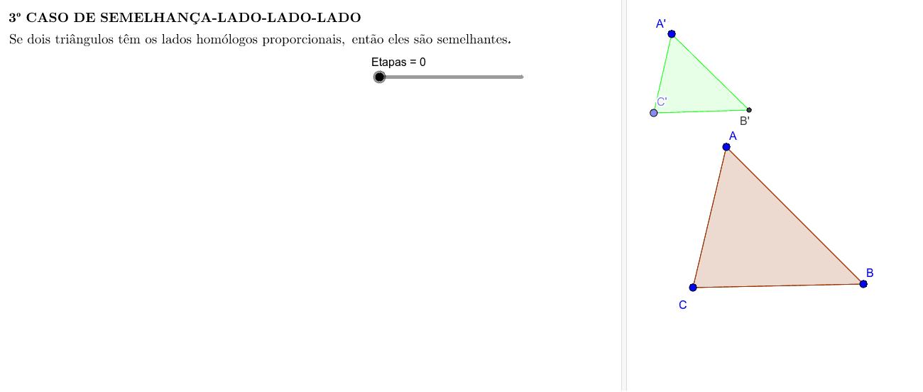3º CASO DE SEMELHANÇA-LADO-LADO-LADO
