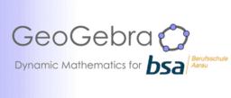 Geogebra, wenn Mathematik bewegt!