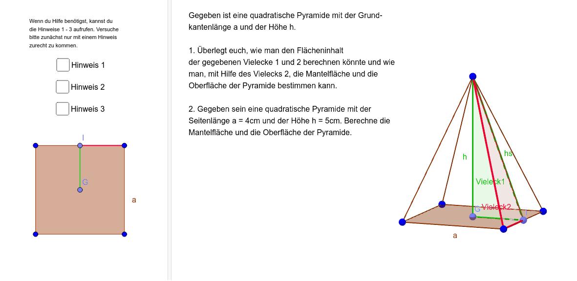 Die Oberfläche einer quadratischen Pyramide Drücke die Eingabetaste um die Aktivität zu starten