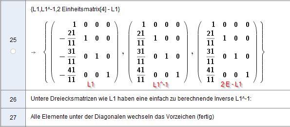 [size=100]Den Vorzeichenwechsel der Matrix-Elemente unter der Diagonalen lässt sich rechnerisch darstellen: die Einheitsmatrix mit 2 multiplizieren und dann die Matrix L1 abziehen:  L1^-1 = 2 E - L1  [/size]