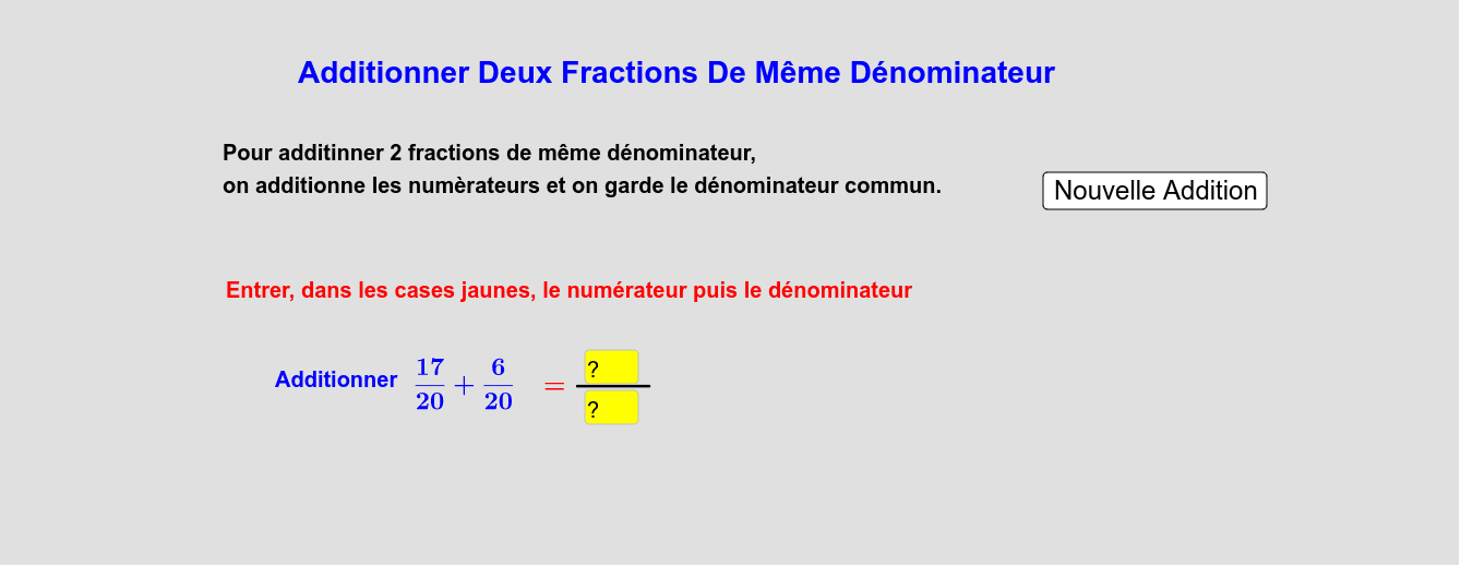 Additionner Deux Fractions De Même Dénominateur Press Enter to start activity