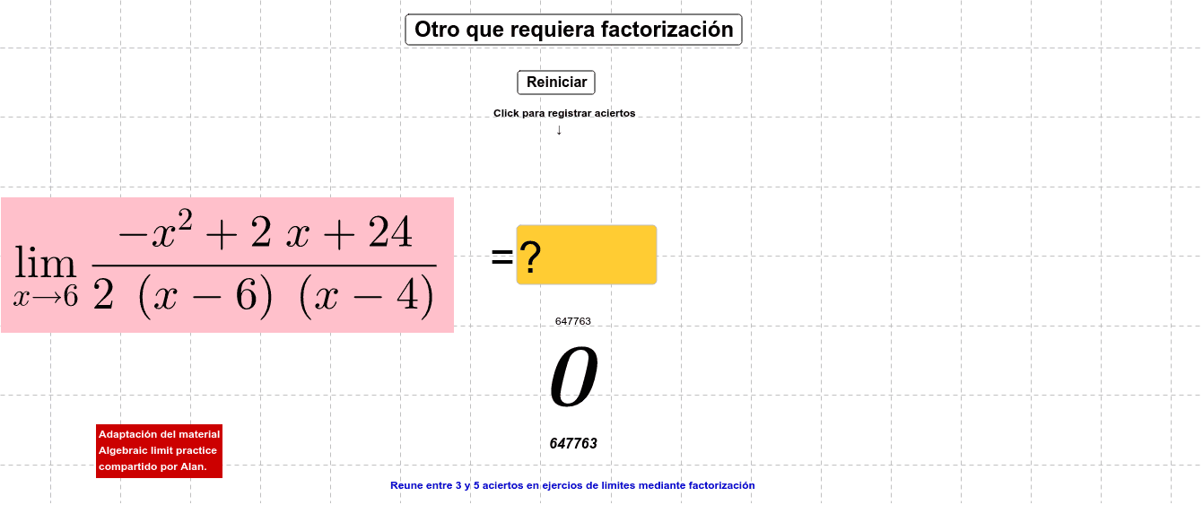 Adaptación del material Algebraic limit practice compartido por Alan.                             Press Enter to start activity