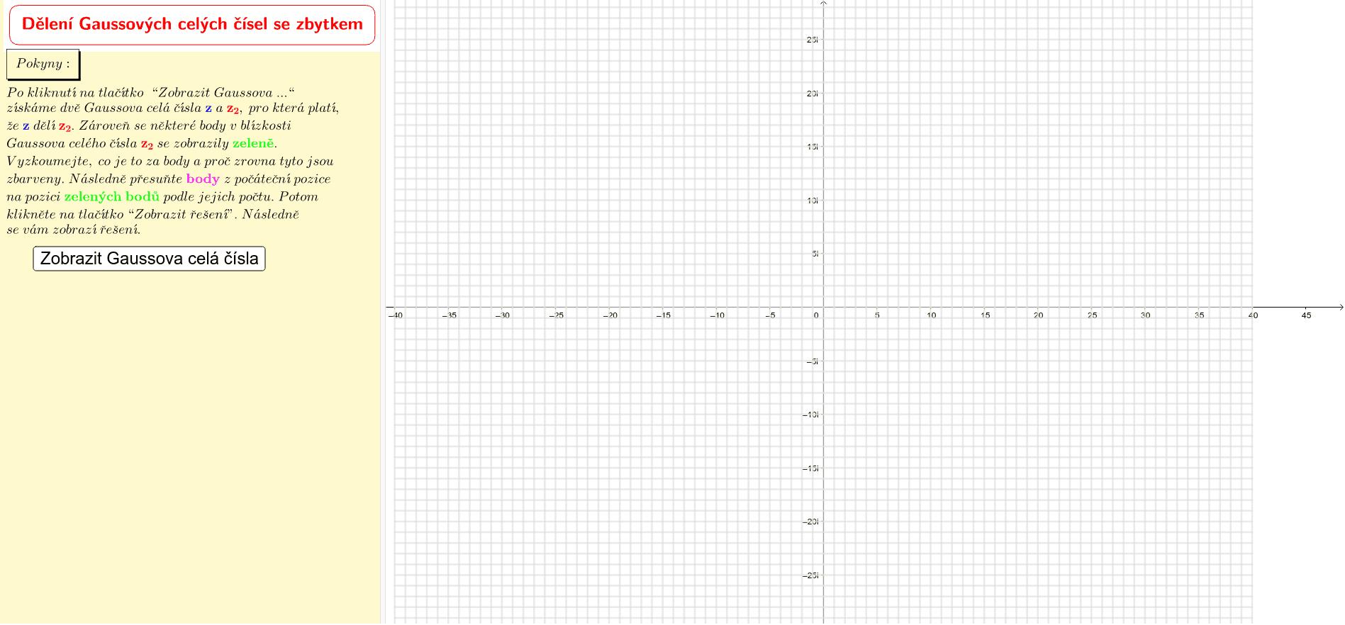 Dělení Gaussových celých čísel se zbytkem
