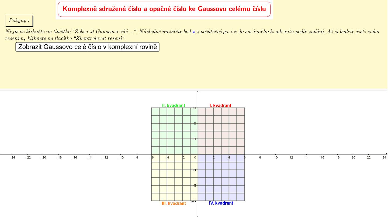 Komplexně sdružené číslo a opačné číslo ke Gaussovu celému číslu Zahajte aktivitu stisknutím klávesy Enter