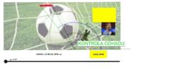 Odhad velikosti úhlu - fotbal