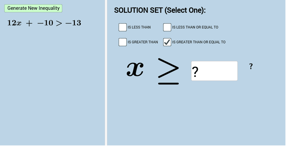 Practice Solving Linear Inequalities (Level 1)  Press Enter to start activity