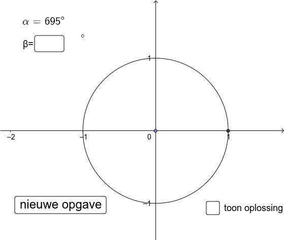 Geef een hoek < 360° die op de goniometrische cirkel samenvalt met de gegeven hoek Klik op Enter om de activiteit te starten