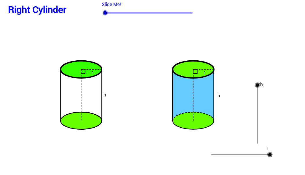 Play with r (radius) and h (height) to see how the cylinder changes.