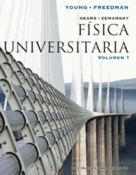 Física Universitaria 12E Volumen 1 - Sears; Zemansky