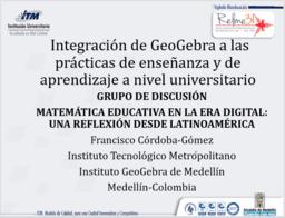 Integración de GeoGebra a las prácticas de enseñanza y de aprendizaje a nivel universitario