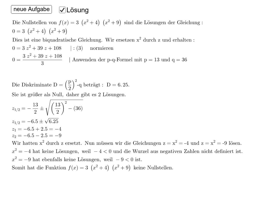 Nullstellen mittels biquadratischer Gleichungen bestimmen. Entferne zum Üben den Haken. Drücke die Eingabetaste um die Aktivität zu starten