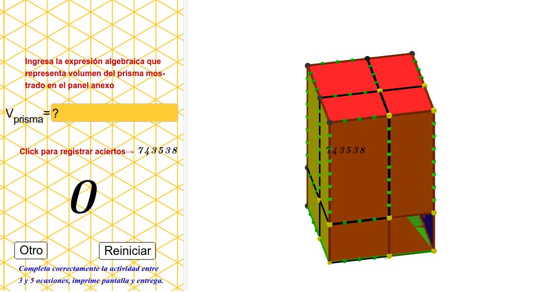 Considera las expresiones algebraicas de las aristas del prisma rectangular y resuelve... Press Enter to start activity