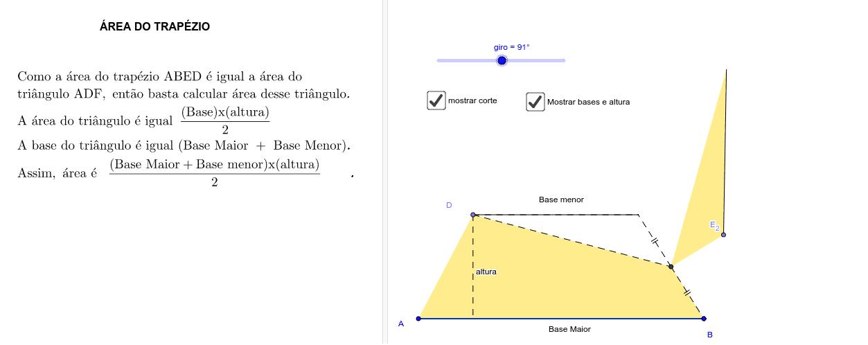FÓRMULA DA ÁREA DO TRAPÉZIO - * (coloque o seletor giro com valor igual a 180º)