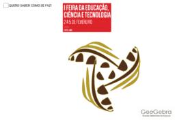 ESE-IPVC | I Feira da Educação, Ciência e Tecnologia | 2017 | PONTE DE LIMA