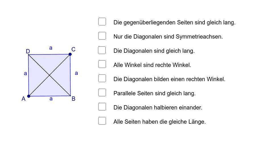 Verändere die Form des Quadrats und suche die besonderen Eigenschaften!