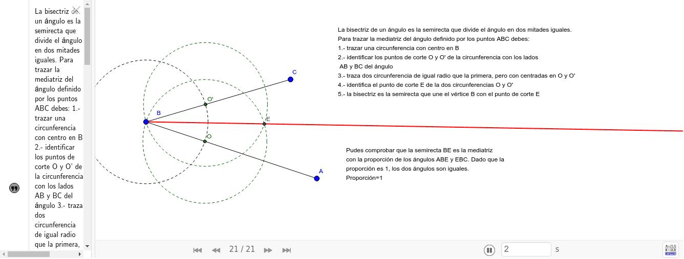 Este recurso es una guia para trazar la bisectriz de un ángulo.