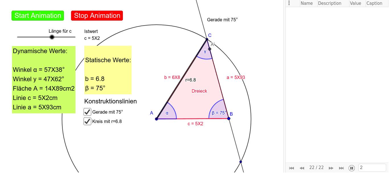 Aufgabenstellung:  Konstruieren Sie ein Dreieck aus b=6.8cm, c=5.2cm, Winkel Beta= 75°, Parameter für Dynamik=c