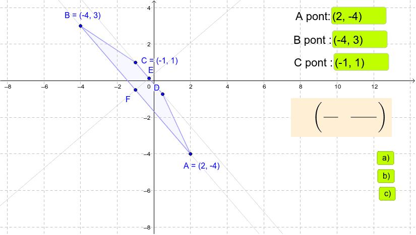 A pontok koordinátái beírhatók, vagy az eredeti feladat a), b), c)  változata gombbal hívható.