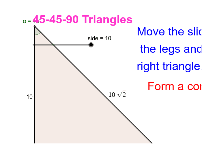 Property of 45-45-90 type triangle Press Enter to start activity