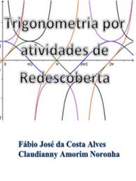 Trigonometria por Atividades de Redescoberta