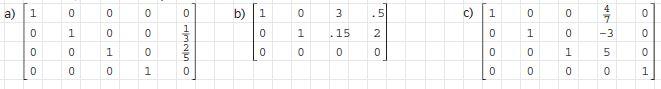 2. Der GTR/das CAS hat aus drei Gleichungssystemen die folgenden vereinfachten Matrizen berechnet.
