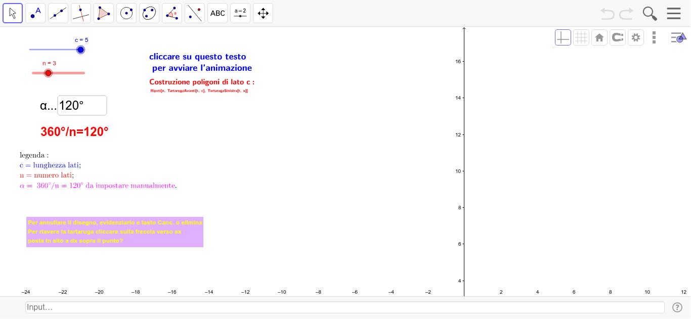 Per disegnare i poligoni impostare: lo slider c per avere la lunghezza dei lati dei poligoni, n per avere il numero dei lati, nel campo inserimento α digitare il valore dell'angolo determinato dalla formula 360°/n. Per avviare l'animazione cliccare sul t