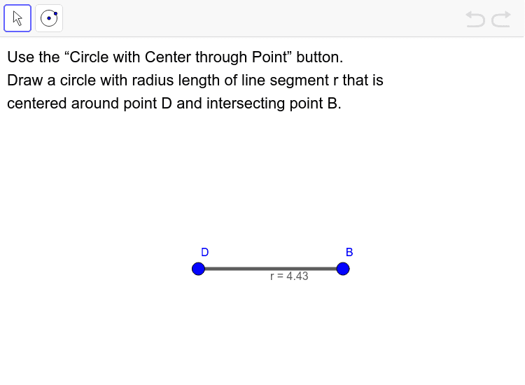 The Circle with Center through Point button lets you to draw a circle with a center point and an intersection point. Select your center point first and then select the intersecting point.  Press Enter to start activity