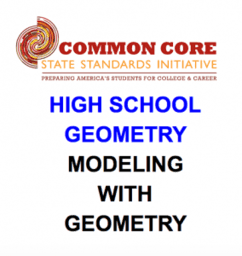 CCSS High School: Geometry (Modeling with Geometry)