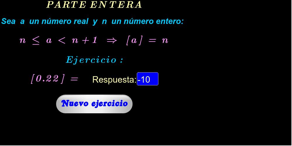 """Introduzca su respuesta en el rectángulo azul, si es correcta aparecerá """"¡Muy bien!"""". Para ver más ejercicios, haga click en """"Nuevo ejercicio""""."""
