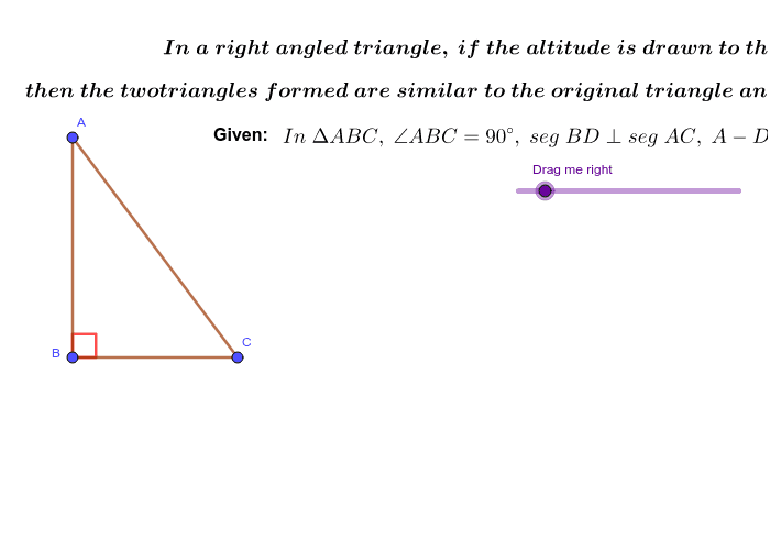 Similarity in Right angled triangle. Press Enter to start activity