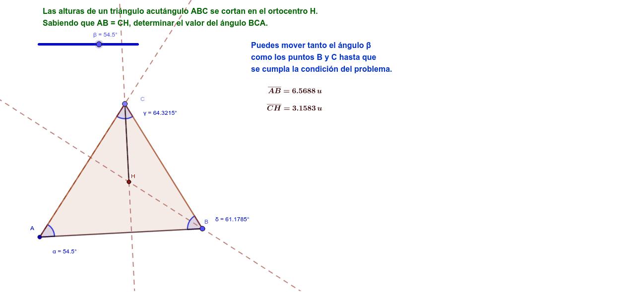Las alturas de un triángulo acutángulo ABC se cortan en H. Si AB=CH, determina el ángulo BCA.
