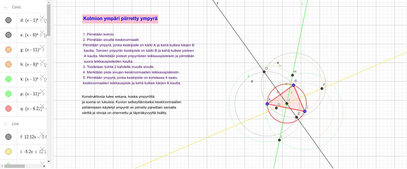 Tehtävä 2.5 : Kolmion ympäri piirretty ympyrä Paina Enter aloittaaksesi