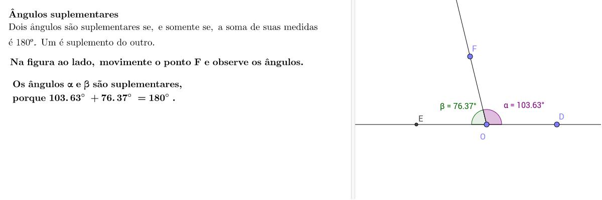 Ângulos suplementares Press Enter to start activity