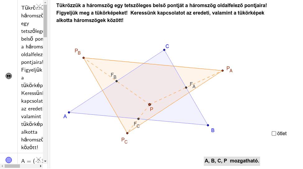 Forrás és megoldás:  http://matekold.fazekas.hu/portal/tanitasianyagok/Arki_Tamas/kisgeo/php/exerciseliste287.html?mjz0=1&seg0=1&next0=1&meg0=1&exid0=para001b Press Enter to start activity