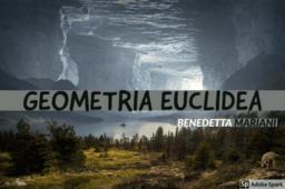 Geometria Euclidea-Benedetta Mariani
