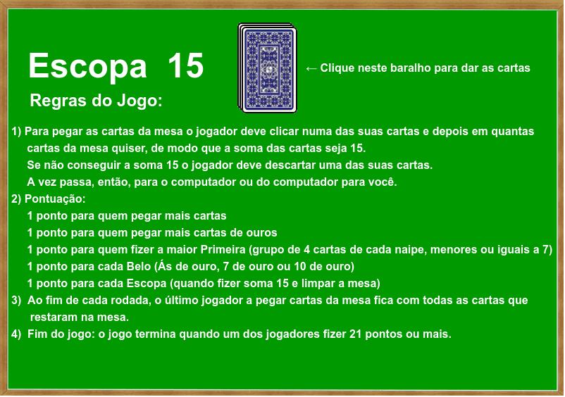 Jogo de Escopa com regras simplificadas ou alteradas Press Enter to start activity