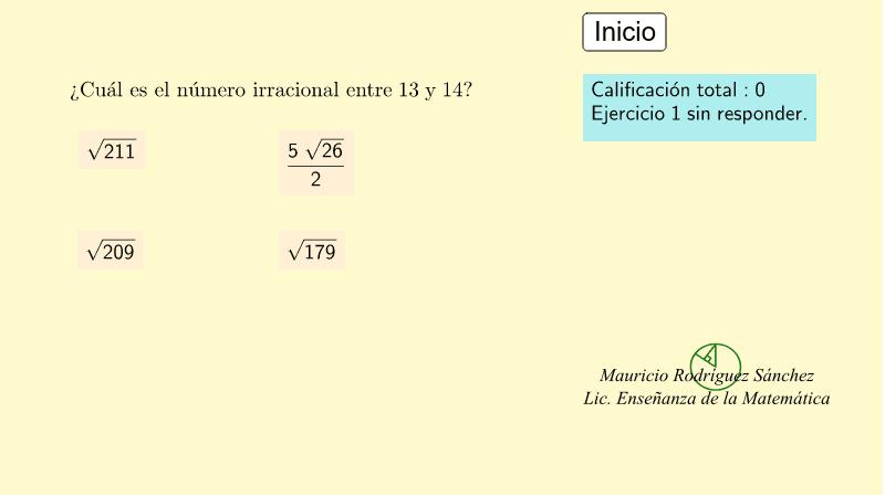 Número irracional entre dos enteros consecutivos. Presiona Intro para comenzar la actividad