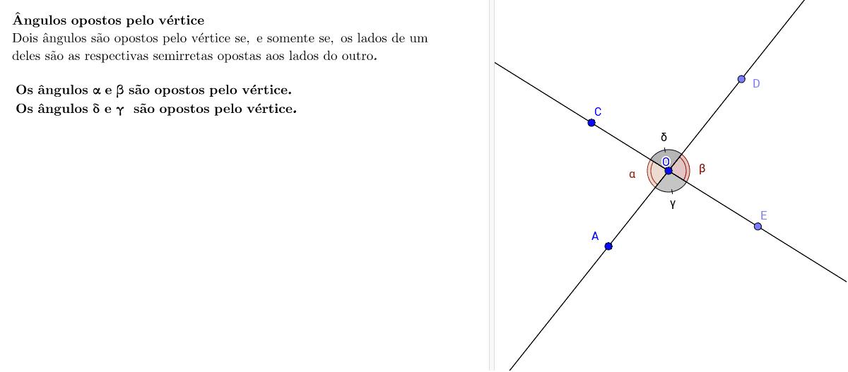 Ângulos opostos pelo vértice Press Enter to start activity