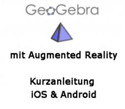 GeoGebra 3D mit AR: Kurzanleitung
