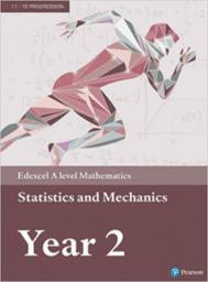 Pearson Maths A level Statistics and Mechanics 2