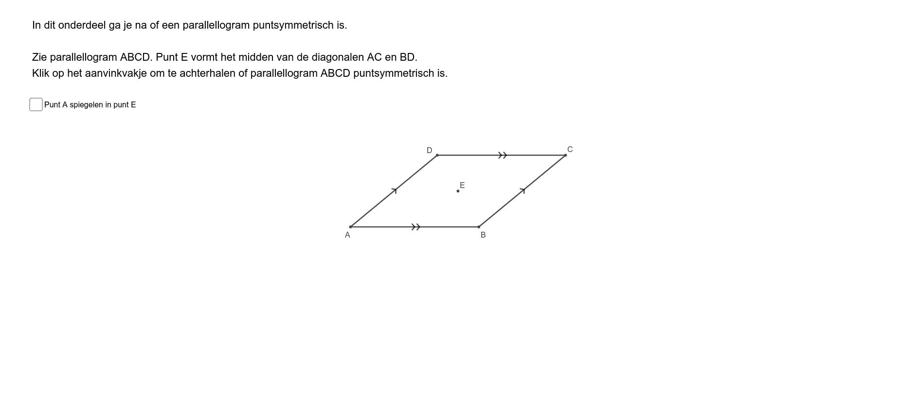 Is een parallellogram puntsymmetrisch? Press Enter to start activity