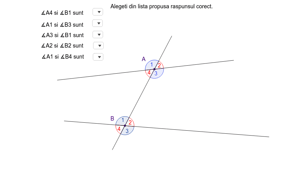 Unghiuri determinate de 2 drepte taiate de o secanta Apăsați Enter pentru a începe activitatea