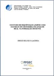 O ESTUDO DE SEQUÊNCIAS E LIMITES COM O AUXÍLIO DO GEOGEBRA