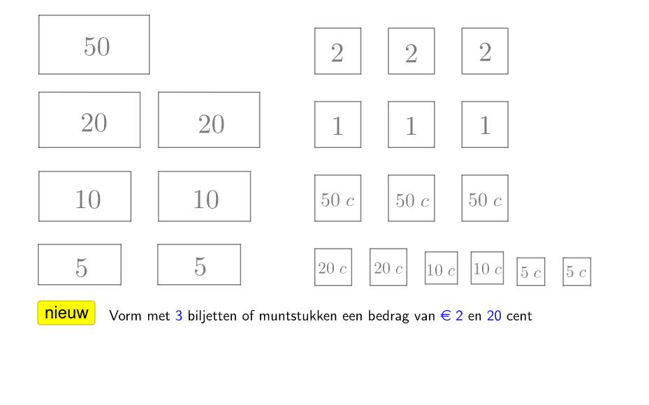 Klik op 3 vakjes en vorm het gegeven bedrag