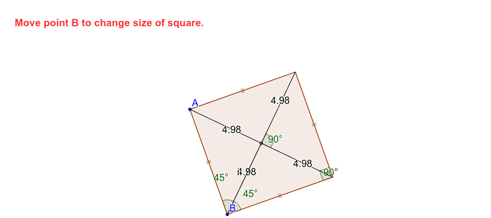 Drag B to change the shape of the square. What are all the observations you can make?