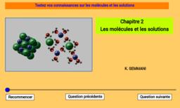 Quiz sur les molécules et les solutions