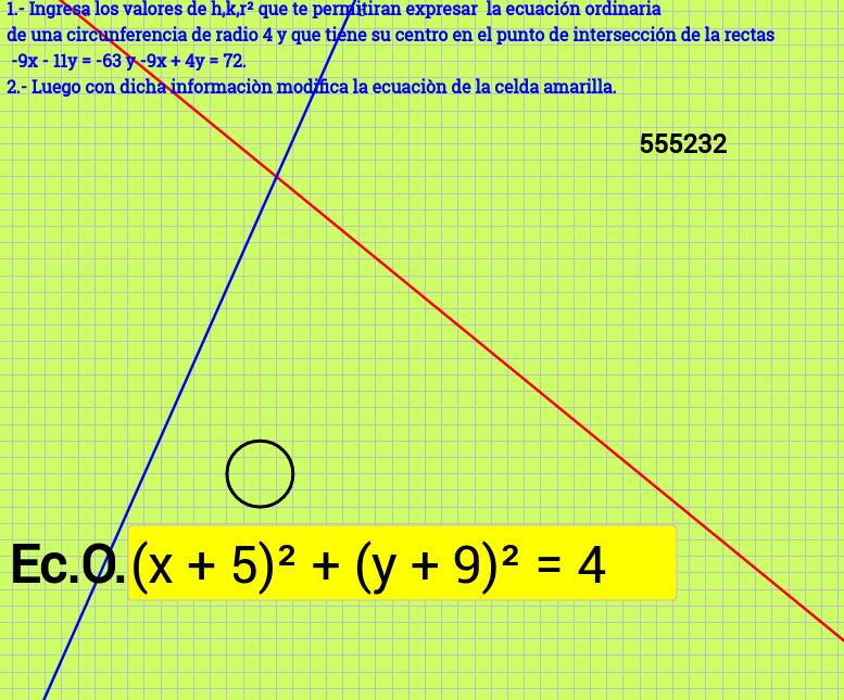 Circunferencia cuyo centro es la intersección de 2 rectas