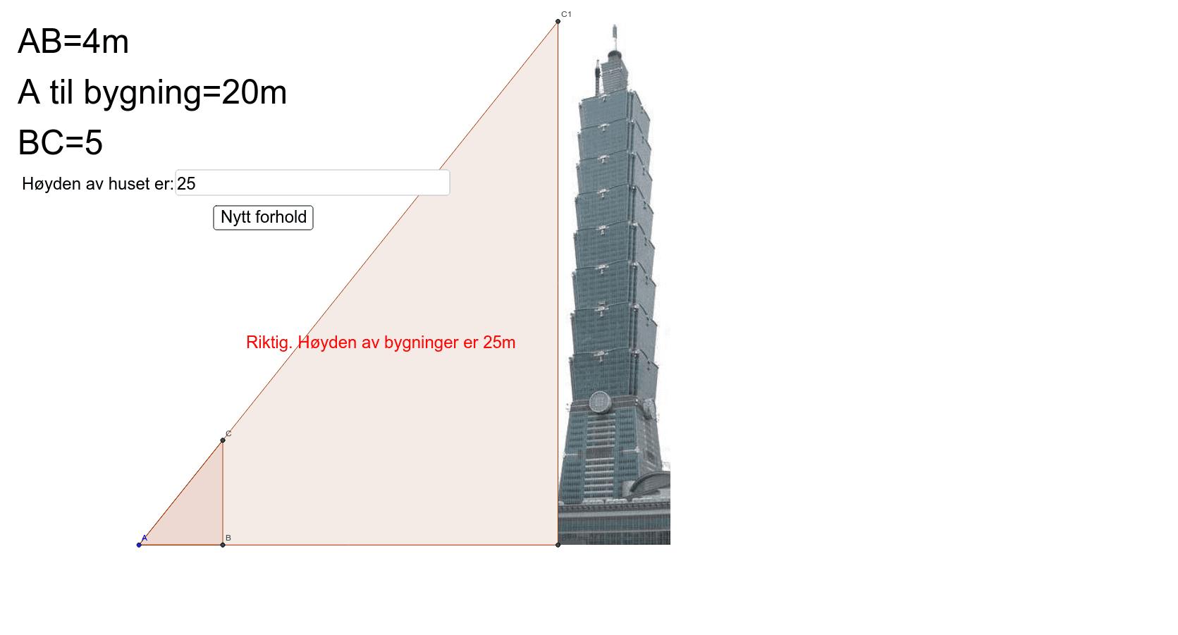 Bruk forholdet mellom de to trekantene til å finne høyden av bygningen