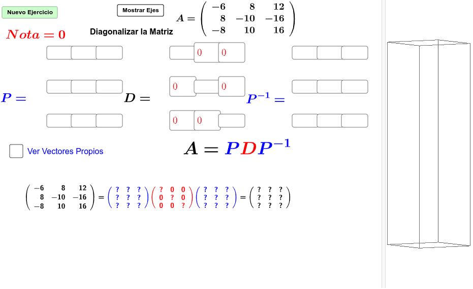 Primera Descompisición de Matrices (Diagonalización) Presiona Intro para comenzar la actividad